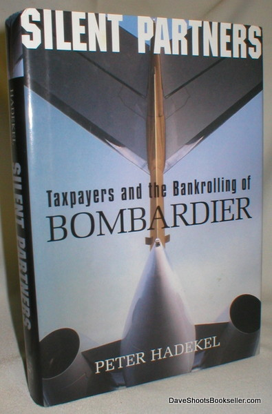 Image for Silent Partners; Taxpayers and the Bankrollng of Bombardier
