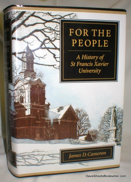 Image for For the People: A History of St. Francis Xavier University