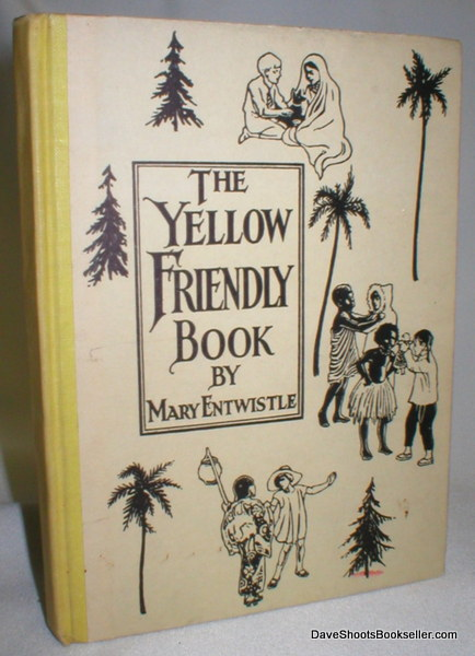 Image for The Yellow Friendly Book, A Story of China (The Friendly Books, No. 2)