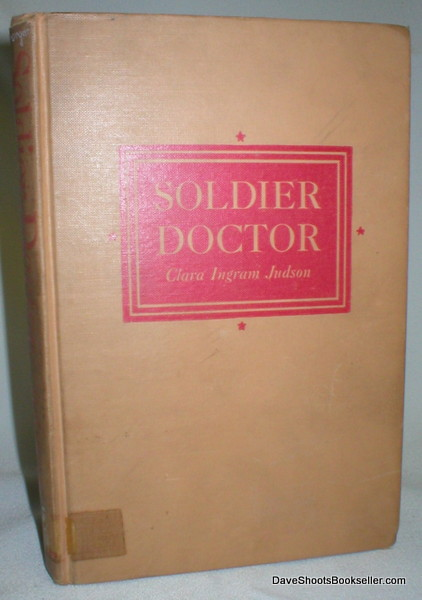 Image for Soldier Doctor; The Story of William Gorgas