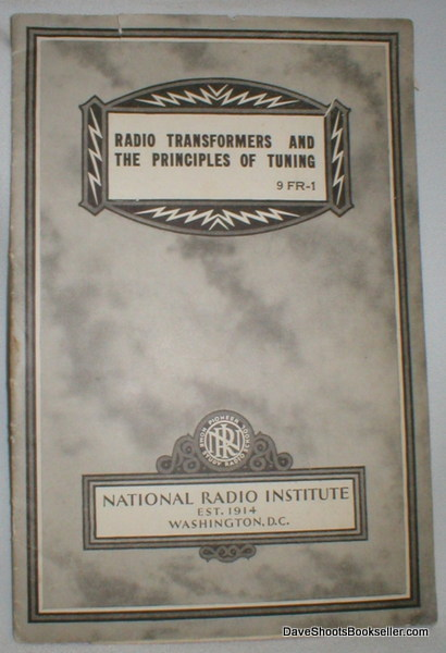 Image for Radio Transformers and  the Principles of Tuning 9 FR-1