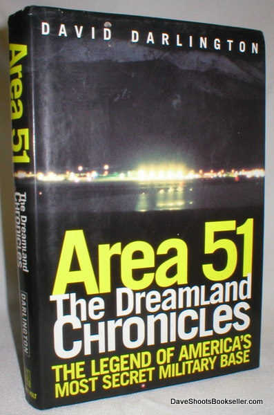 Image for Area 51; The Dreamland Chronicles; The Legend of America's Most Secret Military Base