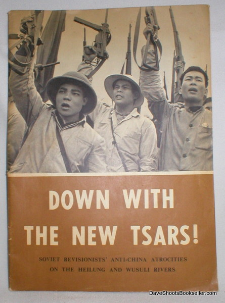 Image for Down with the New Tsars ! Soviet Revisionists' Anti-China Atrocities on the Heilung and Wusuli Rivers