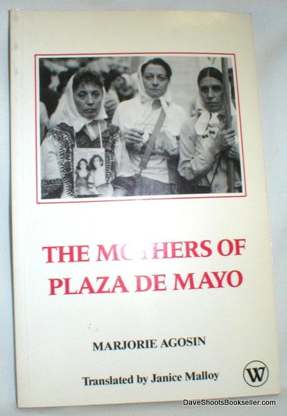Image for The Mothers of Plaza De Mayo; The Story of  Renee Epelbaum 1976-1985