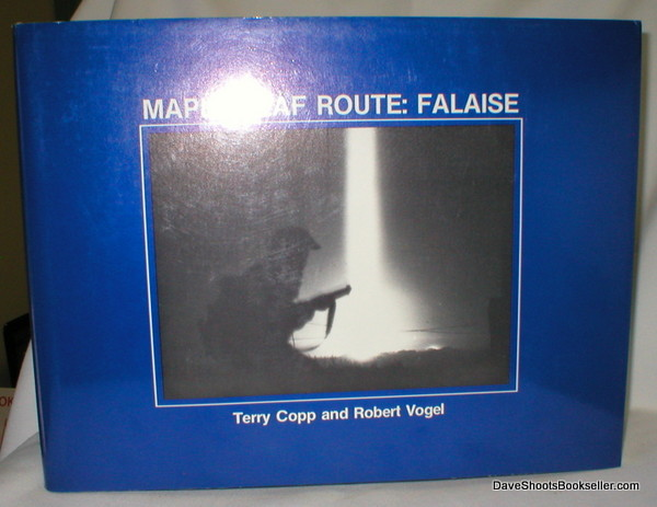 Image for Maple Leaf Route: Falaise (Signed)