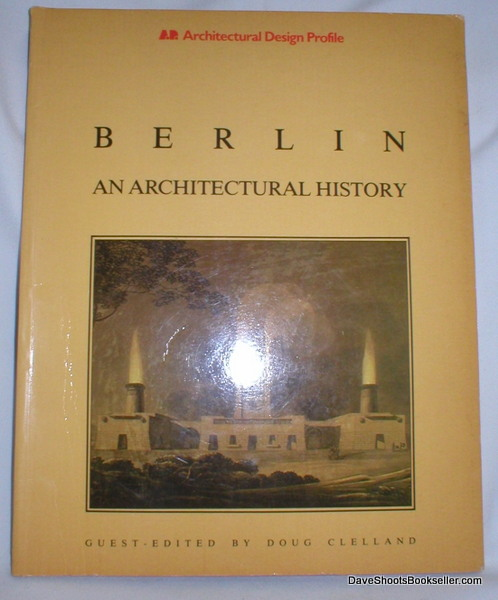 Image for Berlin; An Architectural History (AD Profile 50)