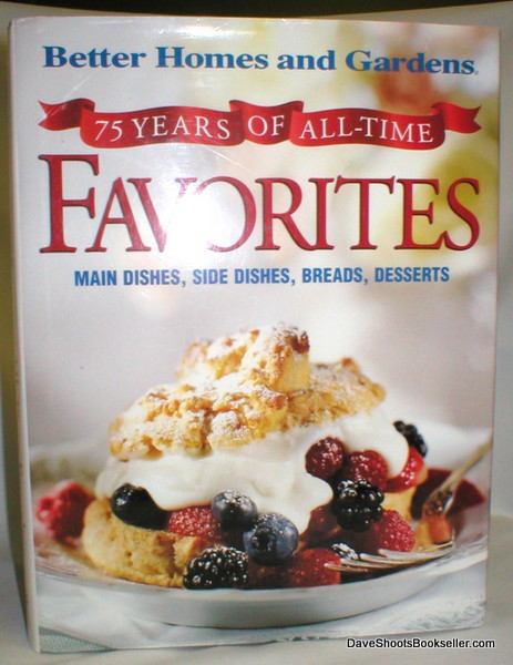 Image for 75 Years of All-Time Favorites; Main Dishes, Side Dishes, Breads, Desserts