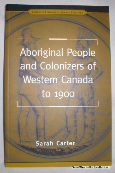 Image for Aboriginal People and Colonizers of Western Canada to 1900