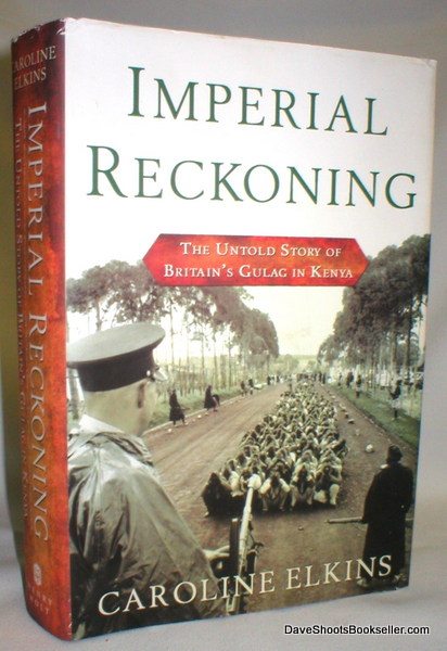 Image for Imperial Reckoning; The Untold Story of Britain's Gulag in Kenya