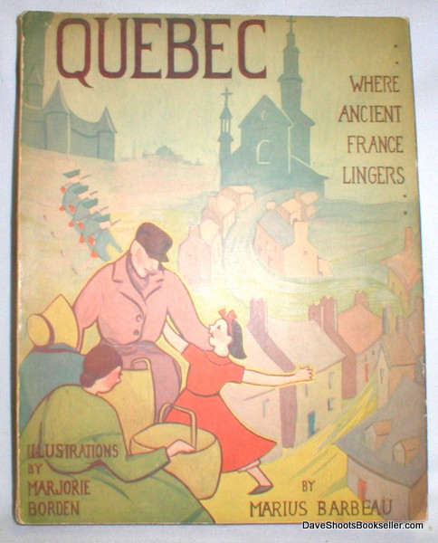 Image for Quebec; Where Ancient France Lingers