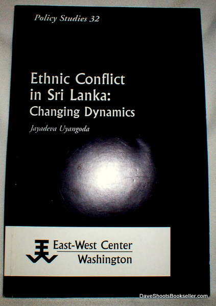 Image for Ethnic Conflict in Sri Lanka: Changing Dynamics