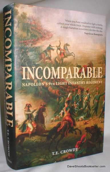 Image for Incomparable; Napoleon's 9th Light Infantry Regiment