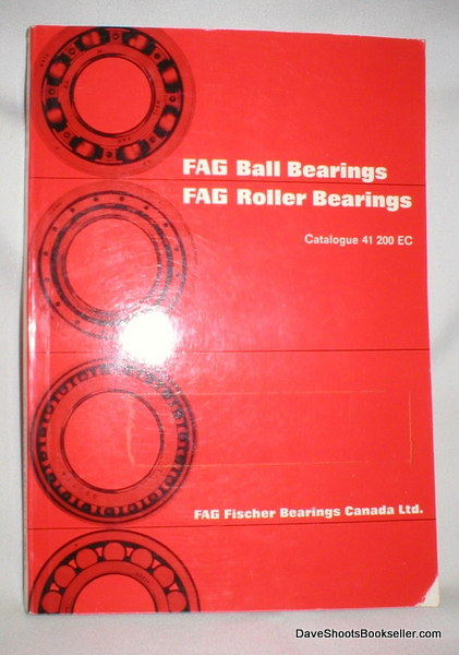 Image for FAG Ball Bearings/ FAG Roller Bearings; Catalogue 41 200 EC