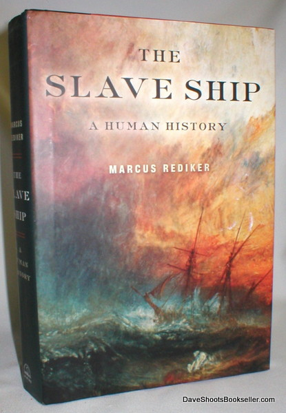 Image for The Slave Ship; A Human History