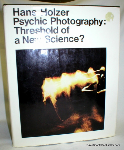 Image for Psychic Photography; Threshold of a New Science ?