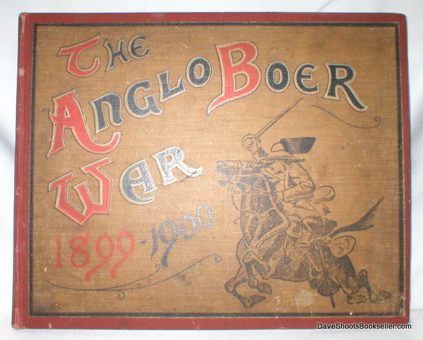 Image for The Anglo - Boer War; 1899-1900