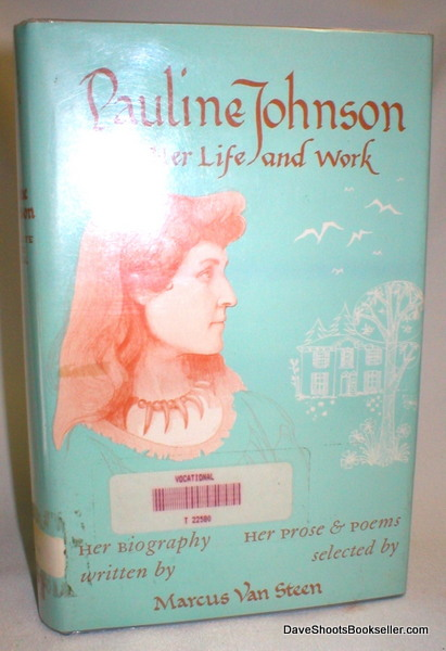 Image for Pauline Johnson; Her Life and Work