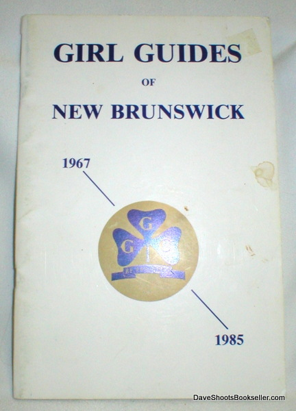 Image for Girl Guides of New Brunswick 1967-1985