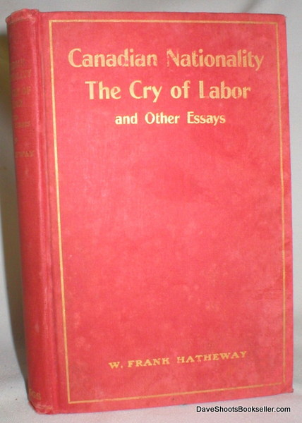 Image for Canadian Nationality; The Cry of Labor and Other Essays