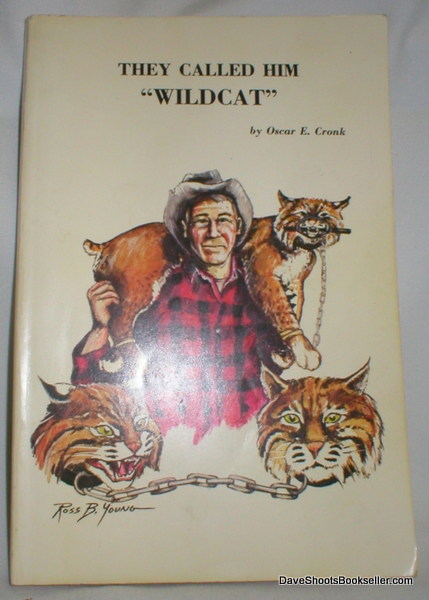 "Image for They Called Him Wildcat; The Life and Legend of V. E. ""Wildcat"" Lynch"