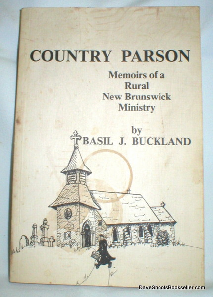 Image for Country Parson; Memoirs of a Rural New Brunswick Ministry