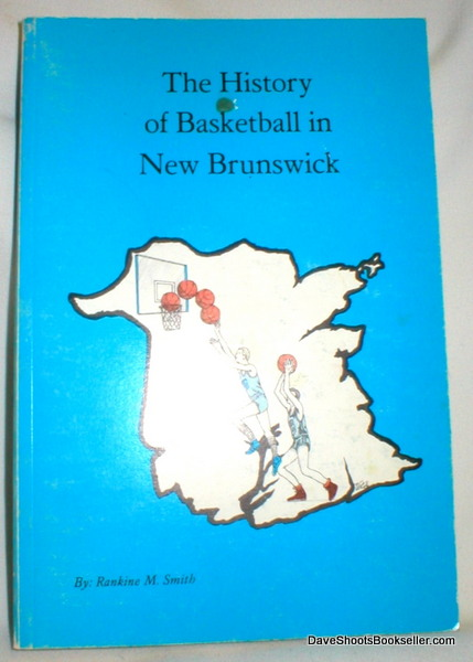 Image for The History of Basketball in New Brunswick (Signed)
