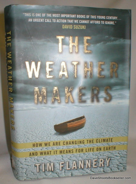 Image for The Weather Makers; How We are Changing the Climate and What it Means for Life On Earth