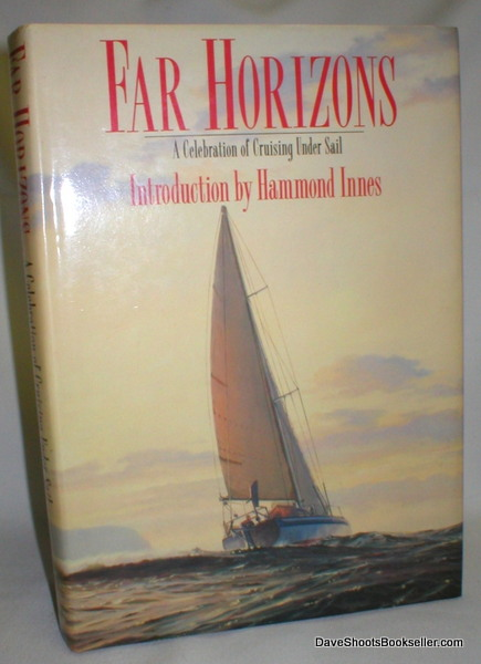Image for Far Horizons; A Celebration of Cruising Under Sail