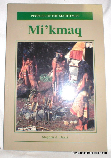 Image for Peoples of the Maritimes; Mi'kmaq