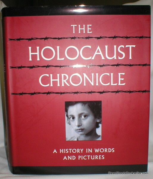 Image for The Holocaust Chronicle; A History in Words and Pictures