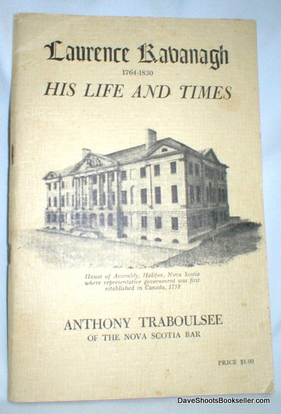 Image for Laurence Kavanagh; His Life and Times 1764-1830