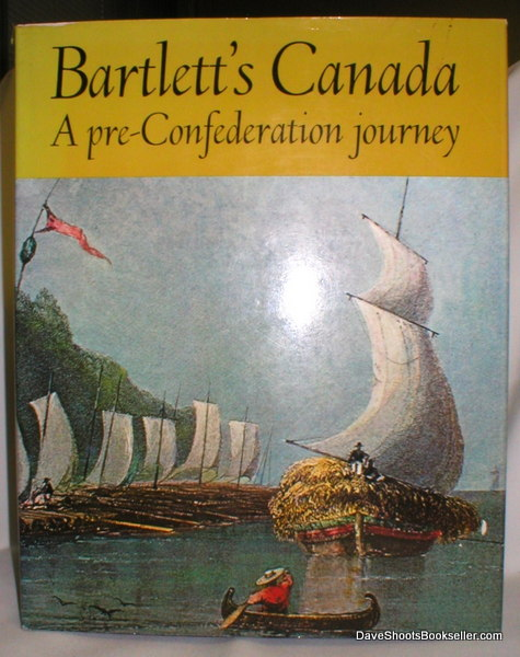 Image for Bartlett's Canada; A Pre-Confederation Journey