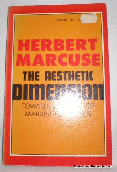Image for The Aesthetic Dimension; Toward a Critique of Marxist Aesthetics