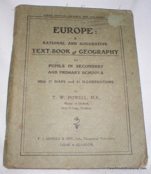 Image for Europe; A Rational and Suggestive Text-Book of Geography for Pupils in Secondary and Primary Schools