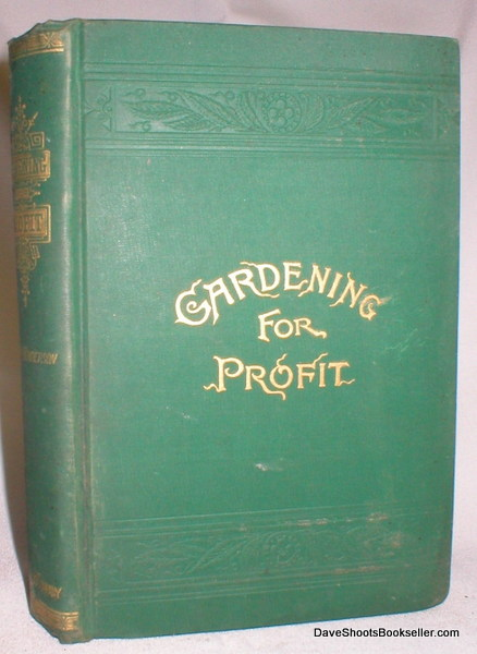 Image for Gardening for Profit; A Guide to the Successful Cultivation of the Market and Family Garden