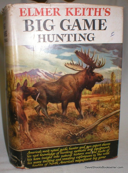 Image for Elmer Keith's Big Game Hunting