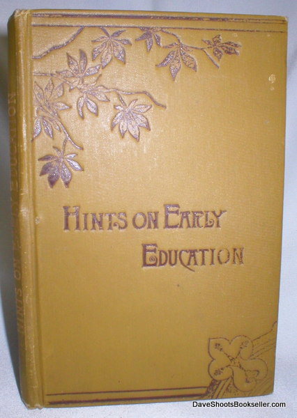 Image for Hints on Early Education and Nursery Discipline