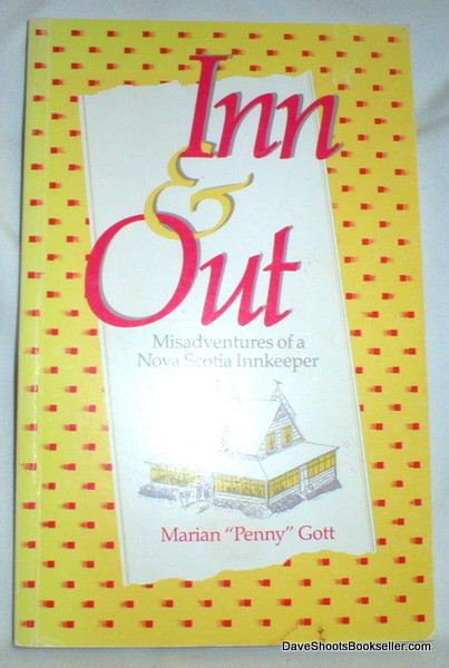 Image for Inn & Out; Misadventures of a Nova Scotia Innkeeper