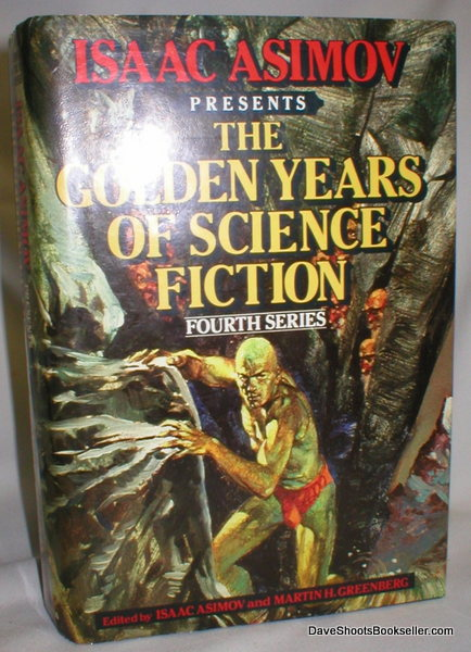 Image for Isaac Asimov Presents The Golden Years of Science Fiction; Fourth Series