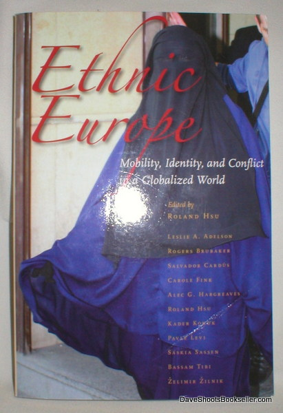 Image for Ethnic Europe; Mobility, Identity, and Conflict in a Globalized World