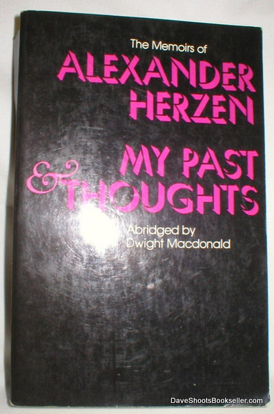 Image for The Memoirs of Alexander Herzen; My Past & Thoughts