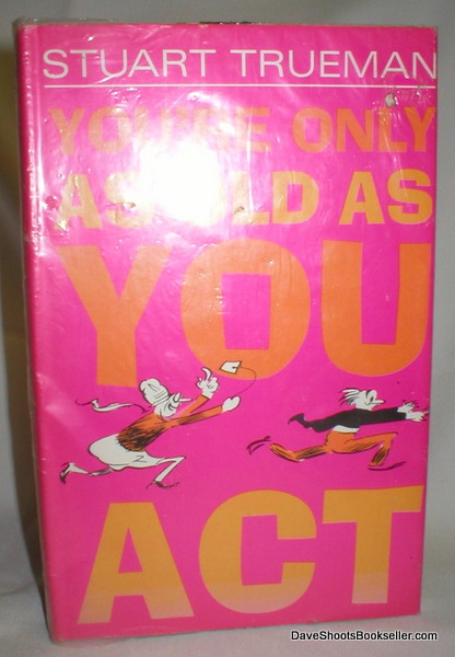Image for You' re Only As Old As You Act