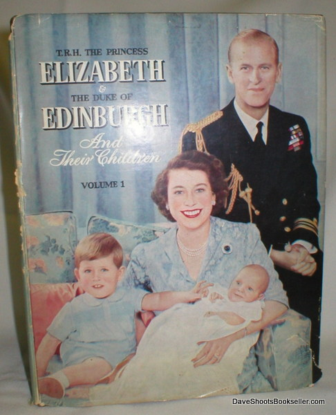 Image for Princess Elizabeth and the Duke of Edinburgh and Their Children (Volume I)