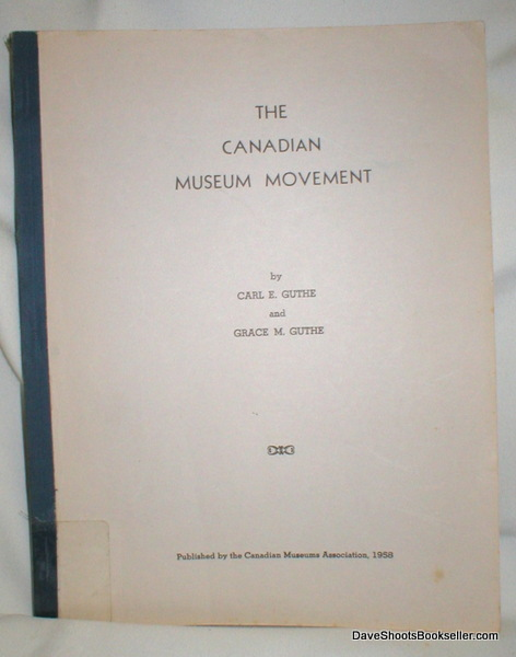 Image for The Canadian Museum Movement