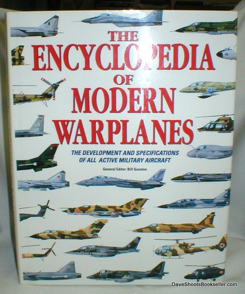 Image for The Encyclopedia of Modern Warplanes; The Development and Specifications of All Active Military Aircraft