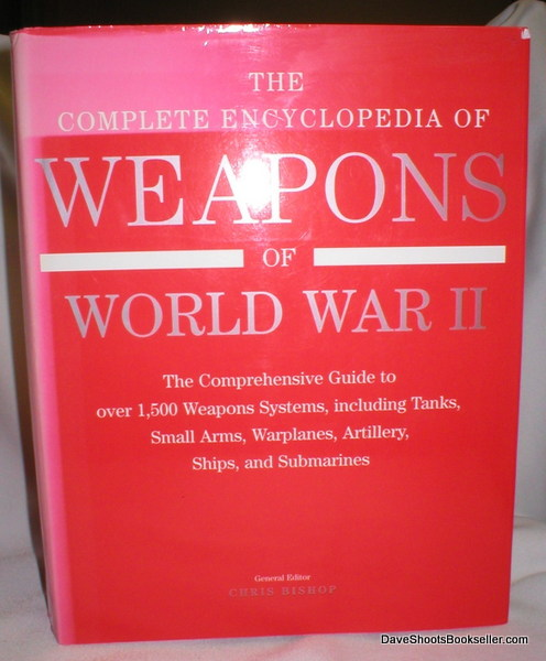 Image for The Complete Encyclopedia of Weapons of World War II