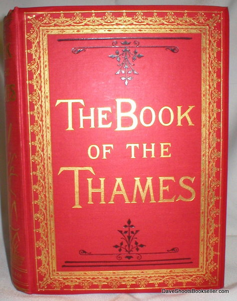 Image for The Book of the Thames; From Its Rise to Its Fall