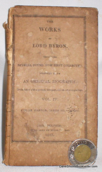 Image for The Works of Lord Byron Including Several Poems Now First Collected Together with an Original Biography; Vol. IV (Childe Harold, Canto III and Poems)