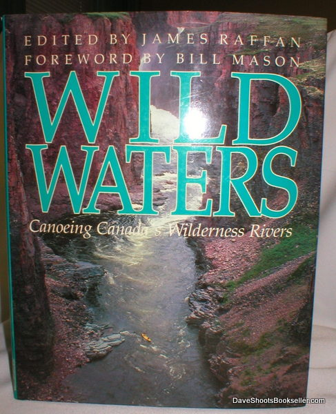 Image for Wild Waters; Canoeing Canada's Wilderness Rivers