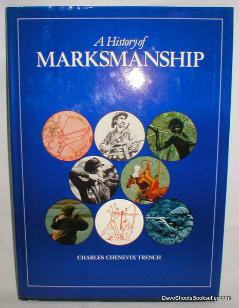 Image for A History of Marksmanship